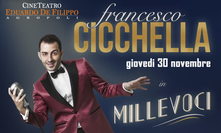 FRANCESCO CICCHELLA in MILLEVOCI